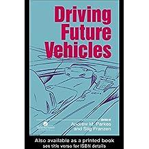 Driving Future Vehicles (English Edition)