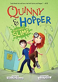 """""""Quinny & Hopper: Partners in Slime: Partners in Slime (Fiction - Middle Grade Book 2) (English Edition)"""",作者:[Schanen, Adriana Brad]"""