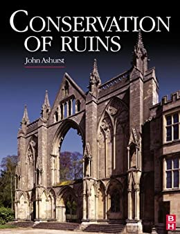 """Conservation of Ruins (Butterworth-Heinemann Series in Conservation and Museology) (English Edition)"",作者:[Ashurst, John]"
