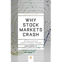 Why Stock Markets Crash: Critical Events in Complex Financial Systems (Princeton Science Library) (English Edition)