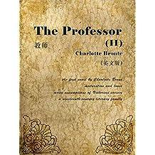 The Professor(II) 教师(英文版) (English Edition)