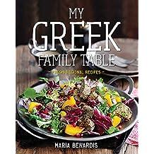 My Greek Family Table: Fresh, Regional Recipes (English Edition)