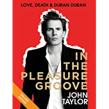 In the Pleasure Groove: Love, Death, and Duran Duran (English Edition)