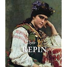 Ilya Repin (English Edition)