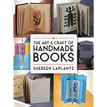 The Art and Craft of Handmade Books (Dover Craft Books) (English Edition)