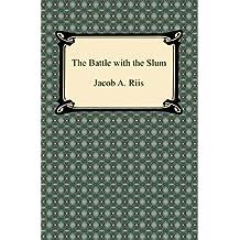 The Battle with the Slum (English Edition)