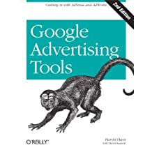 Google Advertising Tools: Cashing in with AdSense and AdWords (English Edition)