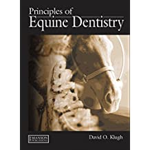 Principles of Equine Dentistry (English Edition)