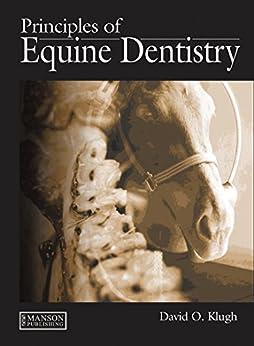 """Principles of Equine Dentistry (English Edition)"",作者:[O Klugh, David]"