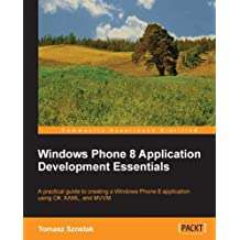 Windows Phone 8 Application Development Essentials (English Edition)