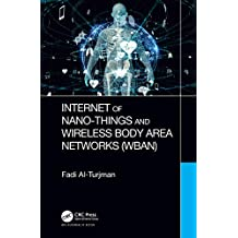 Internet of Nano-Things and Wireless Body Area Networks (WBAN) (English Edition)