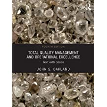 Total Quality Management and Operational Excellence: Text with Cases (English Edition)