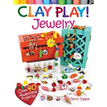 Clay Play! JEWELRY (English Edition)