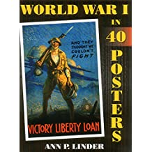 World War I in 40 Posters (English Edition)