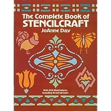 The Complete Book of Stencilcraft (Dover Craft Books) (English Edition)
