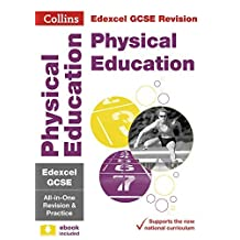 Edexcel GCSE 9-1 Physical Education All-in-One Complete Revision and Practice: For the 2020 Autumn & 2021 Summer Exams (Collins GCSE Grade 9-1 Revision) (English Edition)