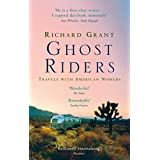 Ghost Riders: Travels with American Nomads (English Edition)