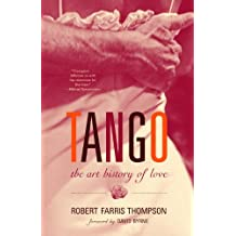 Tango: The Art History of Love (English Edition)