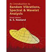 An Introduction to Random Vibrations, Spectral & Wavelet Analysis: Third Edition (Dover Civil and Mechanical Engineering) (English Edition)