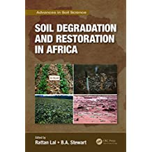 Soil Degradation and Restoration in Africa (Advances in Soil Science) (English Edition)