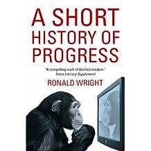 A Short History Of Progress (English Edition)