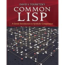 Common LISP: A Gentle Introduction to Symbolic Computation (Dover Books on Engineering) (English Edition)