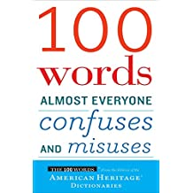100 Words Almost Everyone Confuses and Misuses (English Edition)