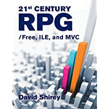 21st Century RPG: /Free, ILE, and MVC (English Edition)