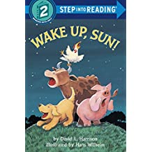 Wake Up, Sun! (Step into Reading) (English Edition)