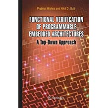 Functional Verification of Programmable Embedded Architectures: A Top-Down Approach
