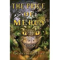 The Price of Mercy