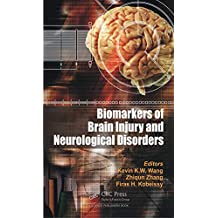 Biomarkers of Brain Injury and Neurological Disorders (English Edition)