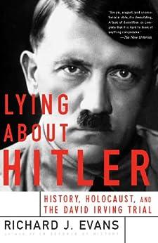 """Lying About Hitler (English Edition)"",作者:[Evans, Richard]"