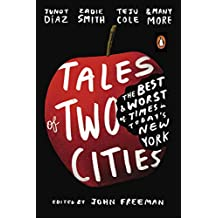 Tales of Two Cities: The Best and Worst of Times in Today's New York (English Edition)