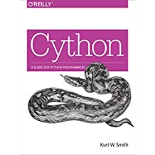 Cython: A Guide for Python Programmers (English Edition)