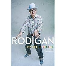 Rodigan: My Life in Reggae (English Edition)