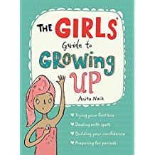 The Girls' Guide to Growing Up (English Edition)