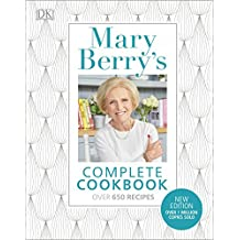 Mary Berry's Complete Cookbook: Over 650 recipes (English Edition)