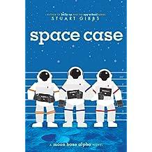 Space Case (Moon Base Alpha Book 1) (English Edition)