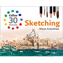 Sketching (Collins 30-Minute Painting) (English Edition)