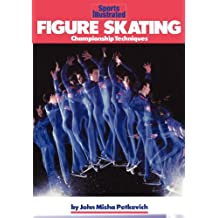 Figure Skating: Championship Techniques (Sports Illustrated Winners Circle Books) (English Edition)