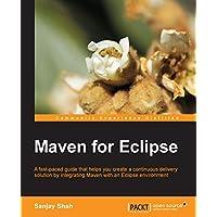 Maven for Eclipse (English Edition)