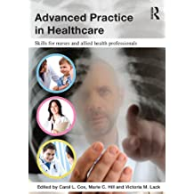 Advanced Practice in Healthcare: Skills for Nurses and Allied Health Professionals (English Edition)