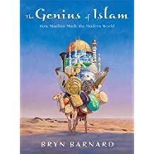 The Genius of Islam: How Muslims Made the Modern World (English Edition)