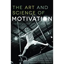 The Art and Science of Motivation: A Therapist's Guide to Working with Children (English Edition)
