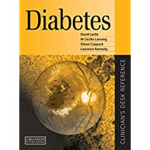 Diabetes: Clinician's Desk Reference (Clinician's Desk Reference Series) (English Edition)