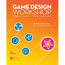Game Design Workshop: A Playcentric Approach to Creating Innovative Games, Fourth Edition (English Edition)
