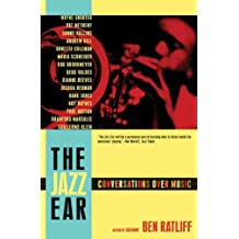 The Jazz Ear: Conversations over Music (English Edition)