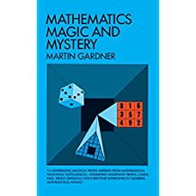 Mathematics, Magic and Mystery (Dover Recreational Math) (English Edition)
