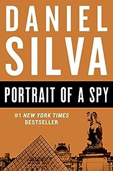 """""""Portrait of a Spy (Gabriel Allon Series Book 11) (English Edition)"""",作者:[Silva, Daniel]"""